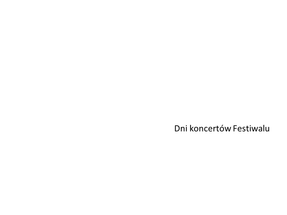 Dni koncertów Festiwalu