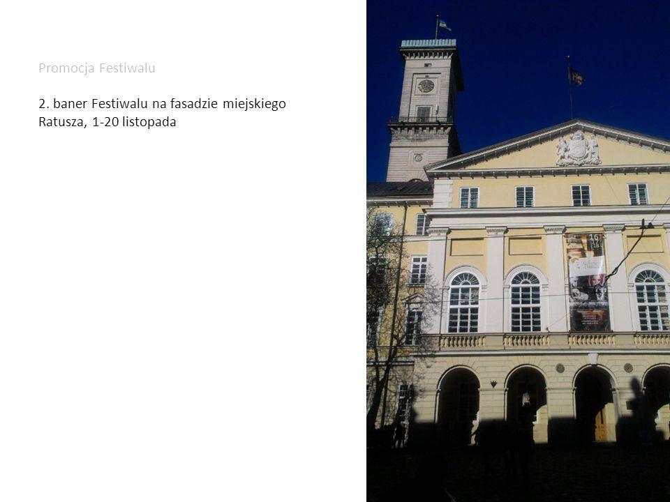 Promocja Festiwalu 2. baner Festiwalu na fasadzie miejskiego Ratusza, 1-20 listopada