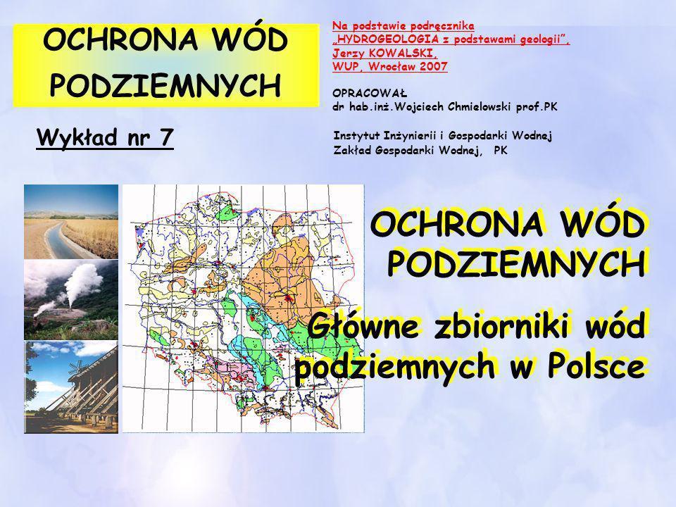 OCHRONA WÓD PODZIEMNYCH Główne zbiorniki wód podziemnych w Polsce