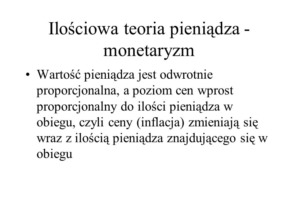 Ilościowa teoria pieniądza - monetaryzm