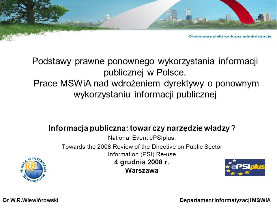 Podstawy prawne ponownego wykorzystania informacji publicznej w Polsce