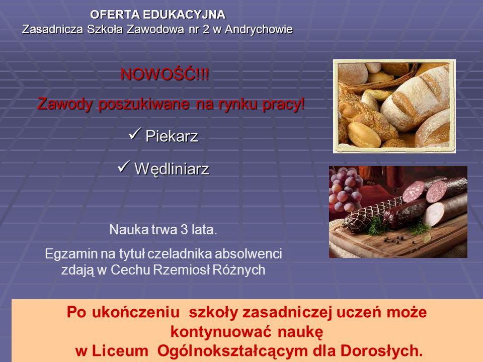 OFERTA EDUKACYJNA Zasadnicza Szkoła Zawodowa nr 2 w Andrychowie