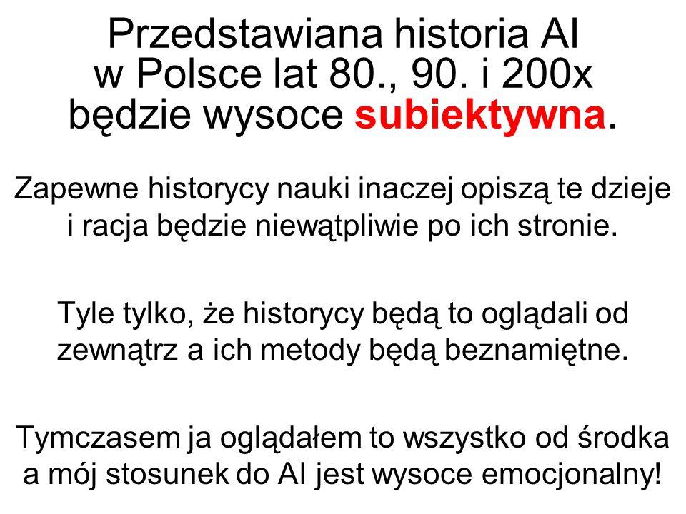 Przedstawiana historia AI w Polsce lat 80. , 90