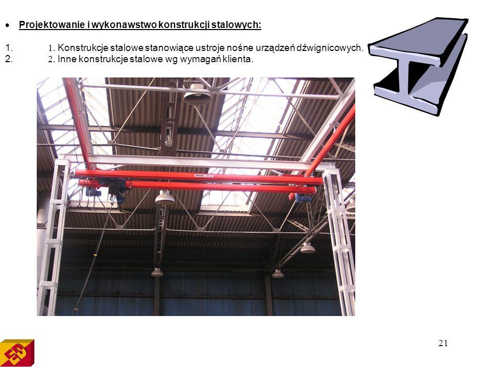 · Projektowanie i wykonawstwo konstrukcji stalowych: