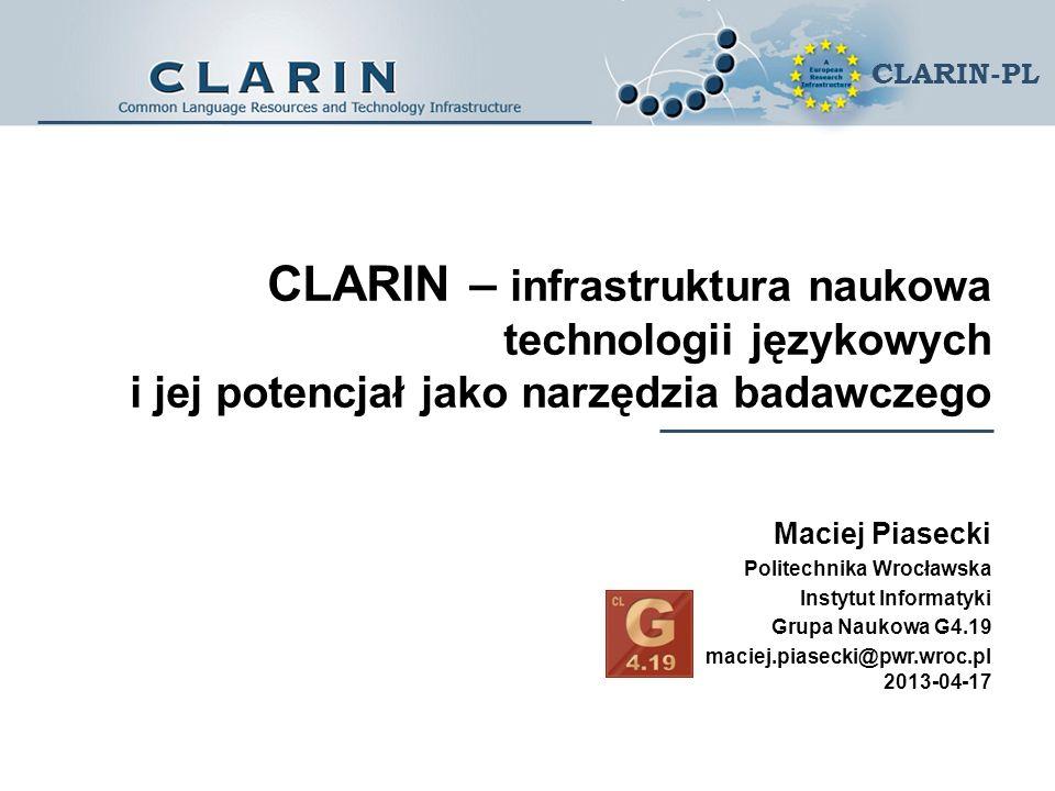 CLARIN – infrastruktura naukowa technologii językowych i jej potencjał jako narzędzia badawczego