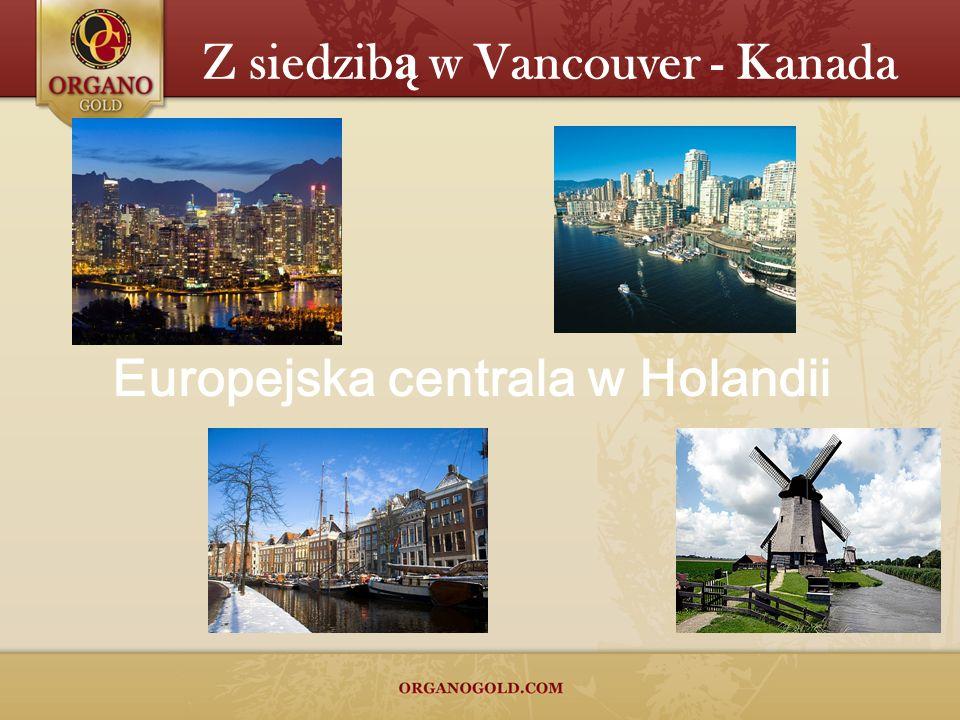 Z siedzibą w Vancouver - Kanada