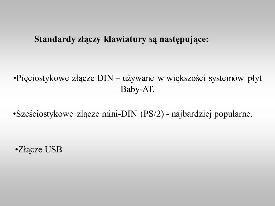 Standardy złączy klawiatury są następujące: