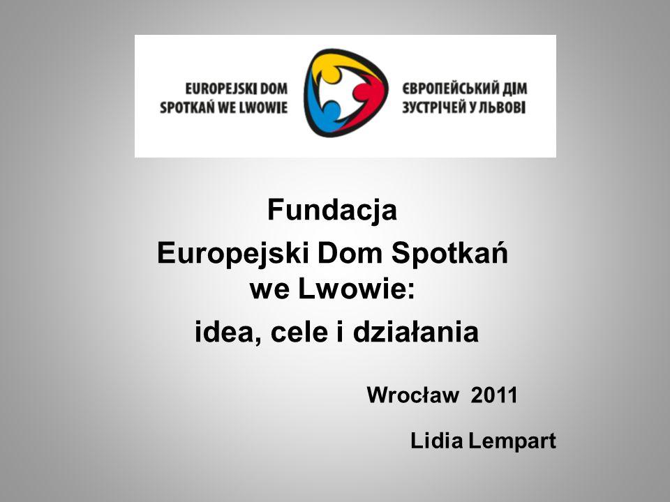 Europejski Dom Spotkań we Lwowie: