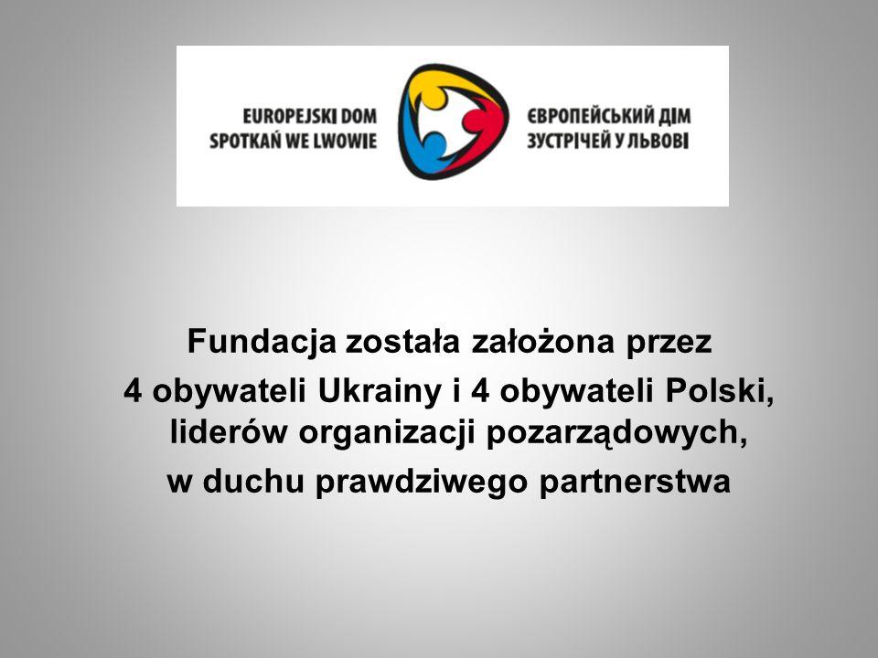 Fundacja została założona przez w duchu prawdziwego partnerstwa