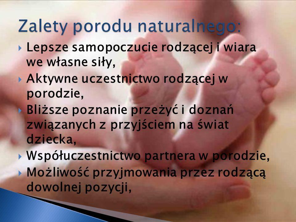 Zalety porodu naturalnego: