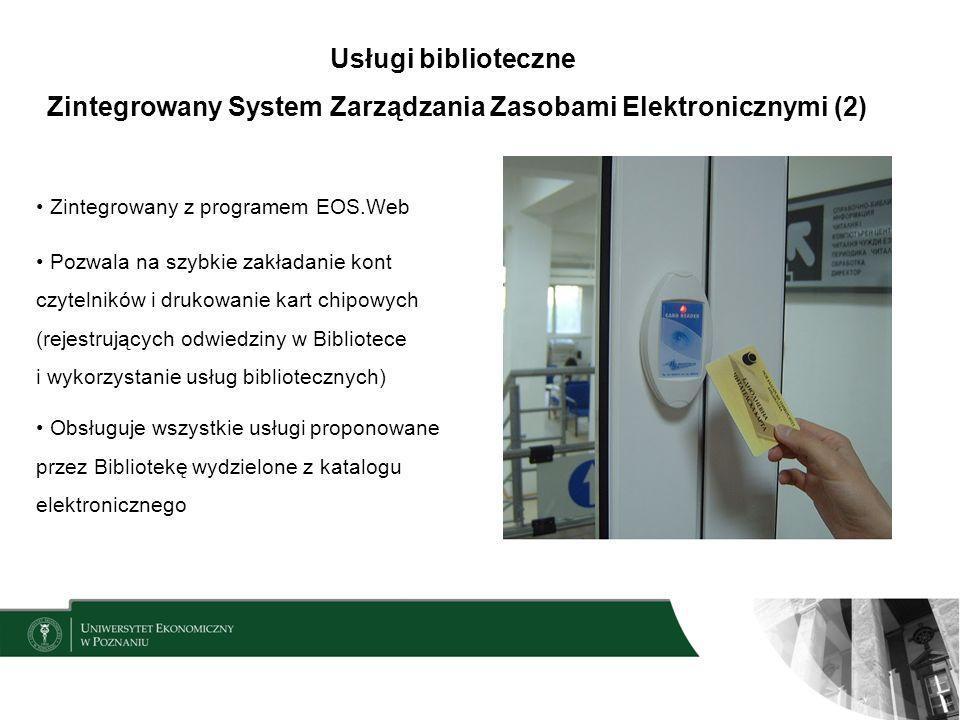 Zintegrowany System Zarządzania Zasobami Elektronicznymi (2)