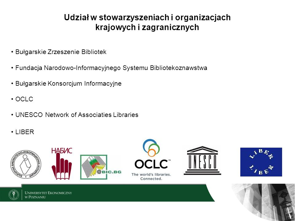 Udział w stowarzyszeniach i organizacjach krajowych i zagranicznych