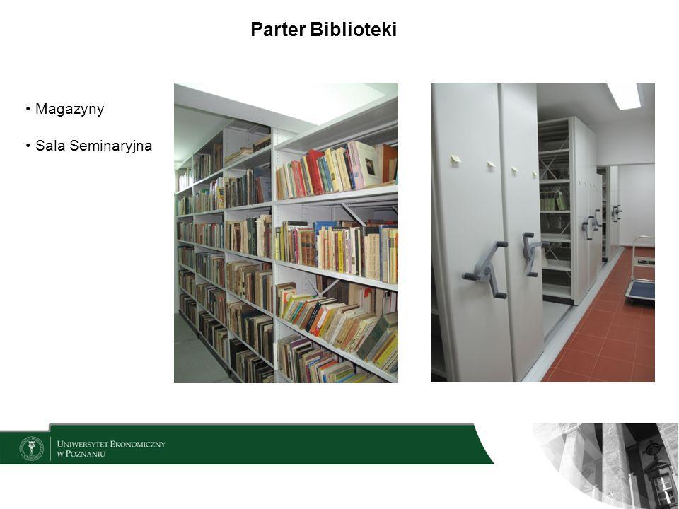 Parter Biblioteki Magazyny Sala Seminaryjna