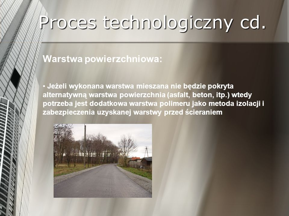 Proces technologiczny cd.