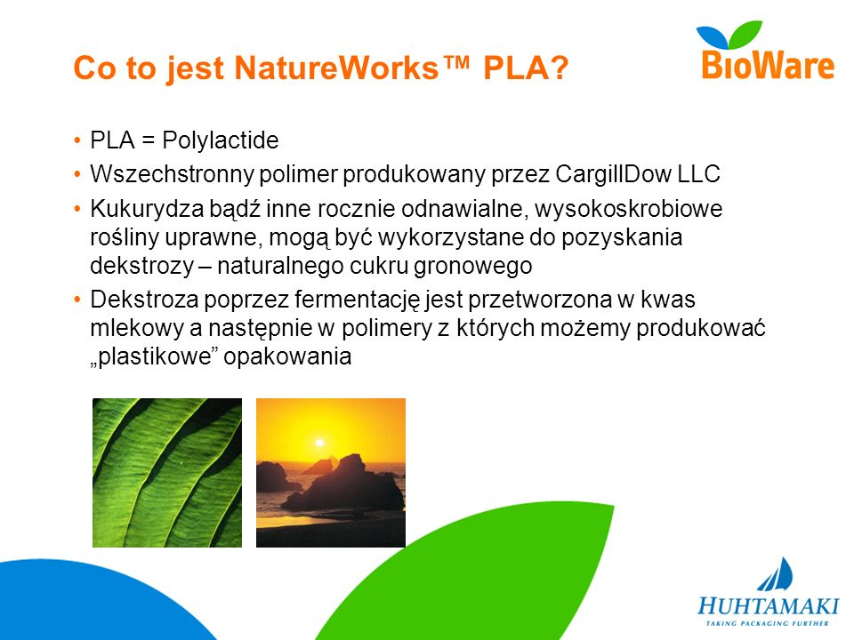 Co to jest NatureWorks™ PLA