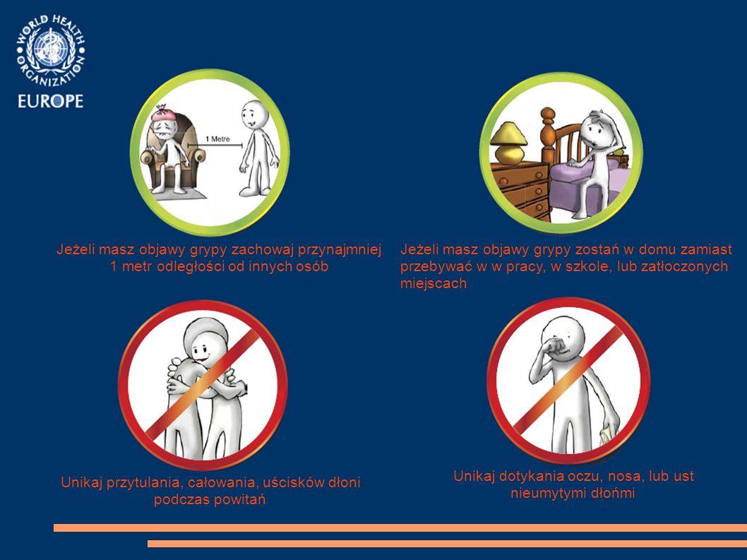 Jeżeli masz objawy grypy zachowaj przynajmniej