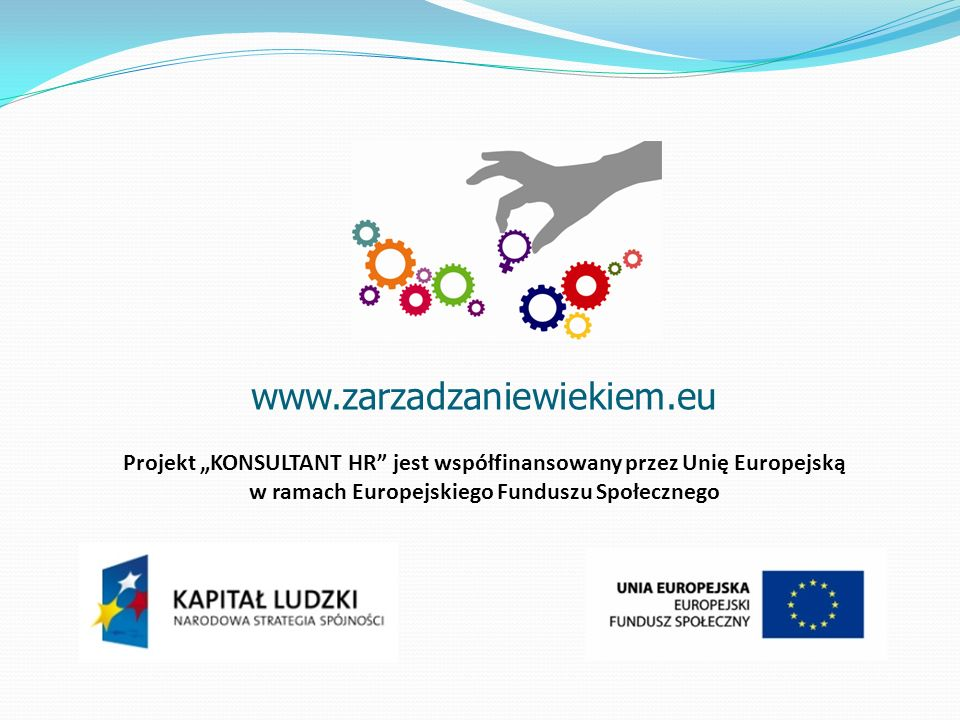 """www.zarzadzaniewiekiem.eu Projekt """"KONSULTANT HR jest współfinansowany przez Unię Europejską."""