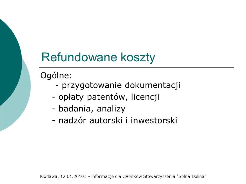 Refundowane koszty Ogólne: - przygotowanie dokumentacji