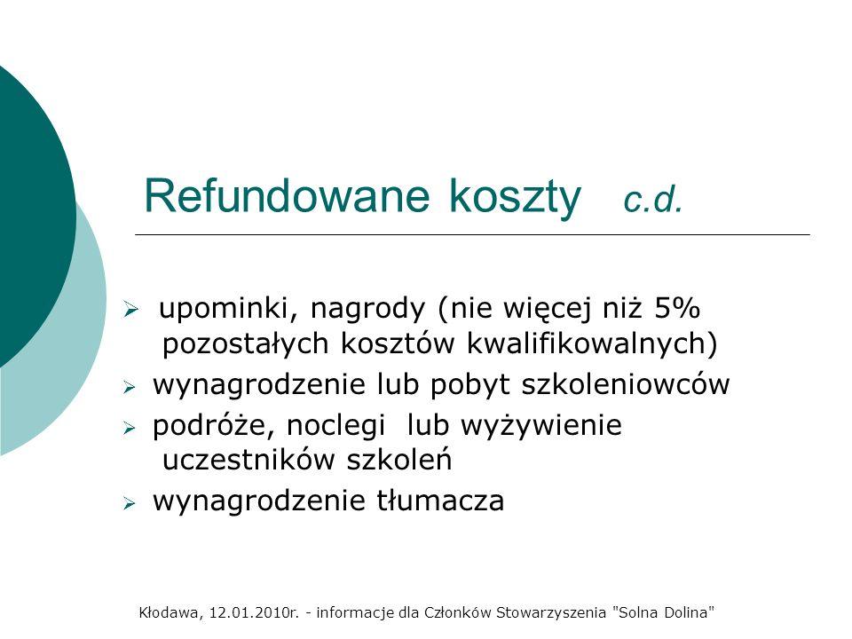 Refundowane koszty c.d. upominki, nagrody (nie więcej niż 5% pozostałych kosztów kwalifikowalnych)