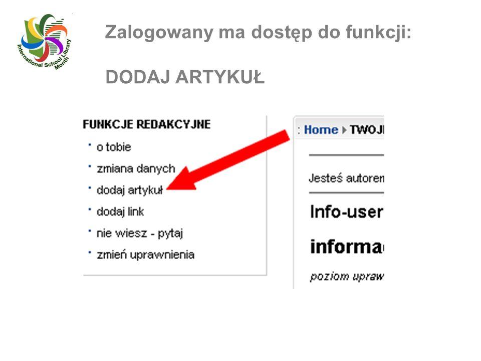 Zalogowany ma dostęp do funkcji: