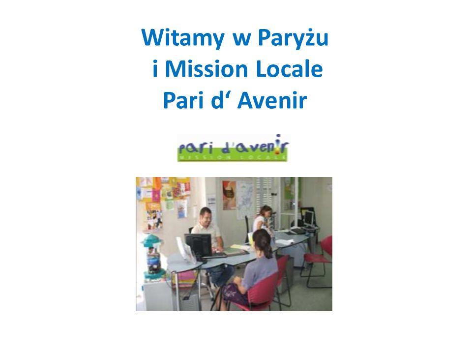 Witamy w Paryżu i Mission Locale Pari d' Avenir