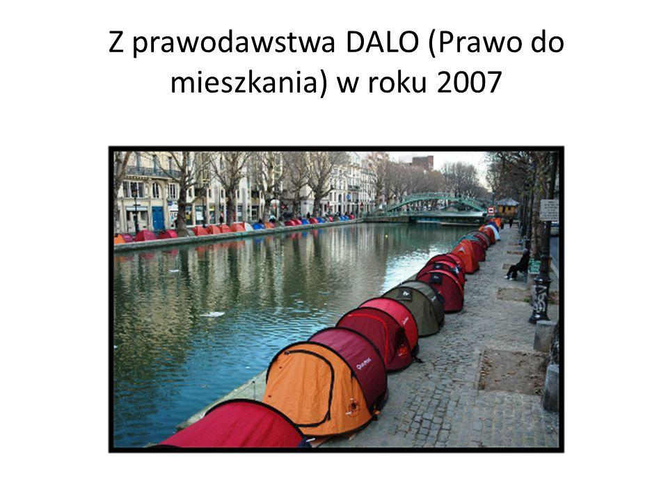 Z prawodawstwa DALO (Prawo do mieszkania) w roku 2007