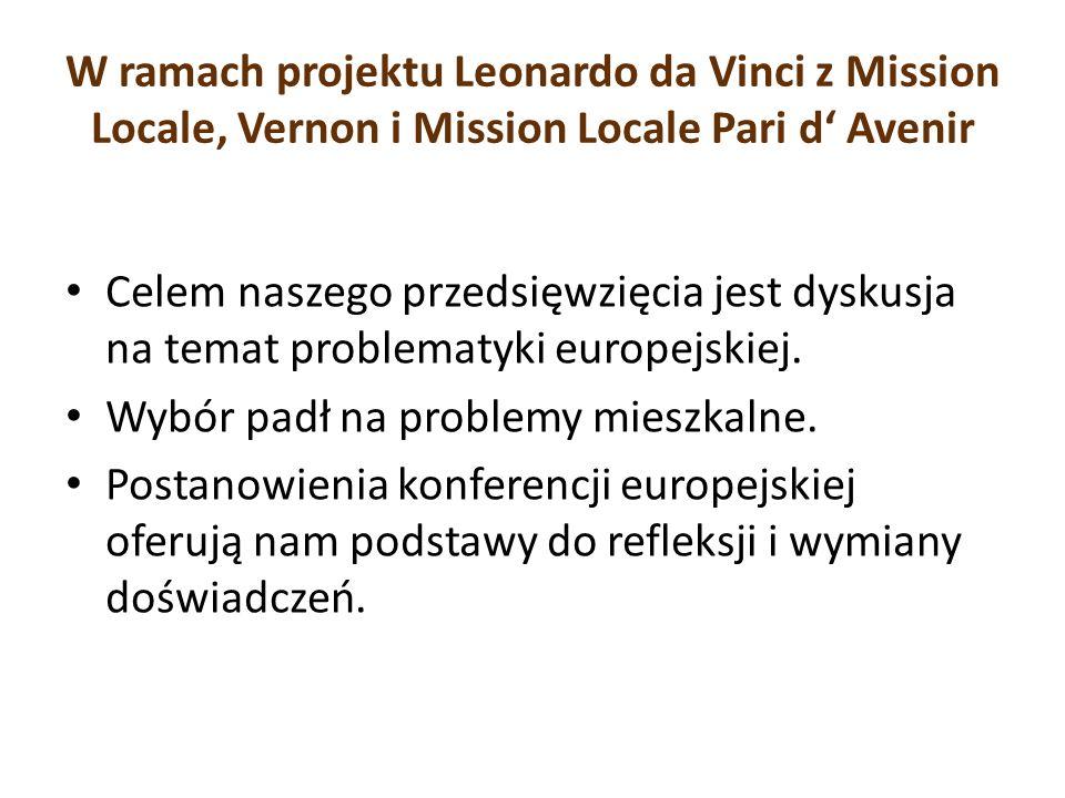 W ramach projektu Leonardo da Vinci z Mission Locale, Vernon i Mission Locale Pari d' Avenir