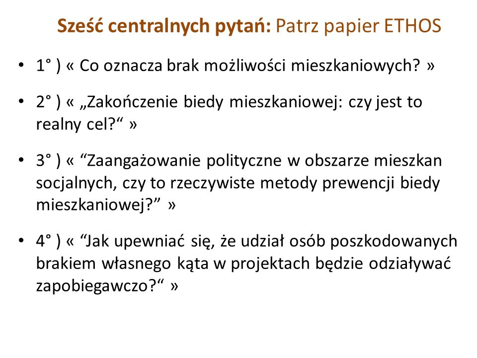 Sześć centralnych pytań: Patrz papier ETHOS