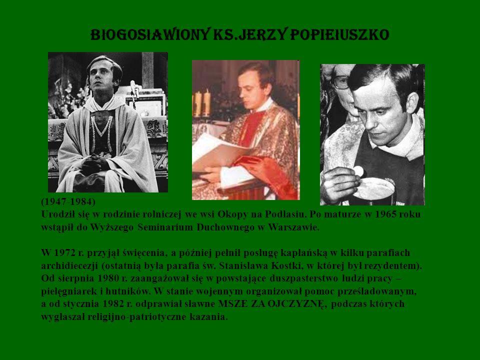 Błogosławiony Ks.Jerzy Popiełuszko