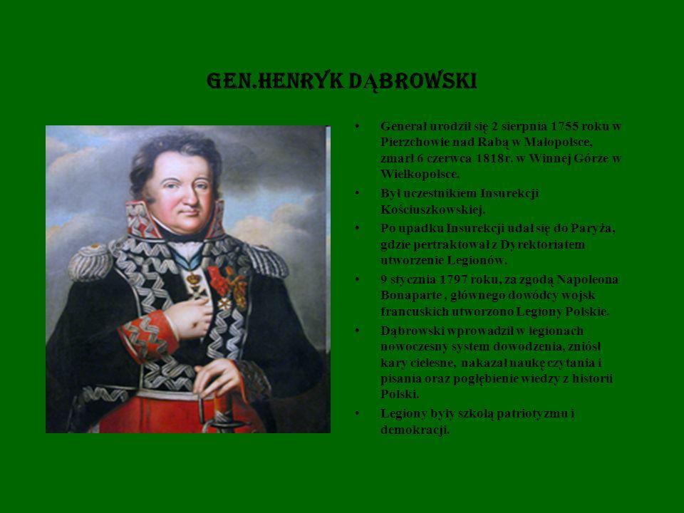 Gen.HENRYK DĄBROWSKI