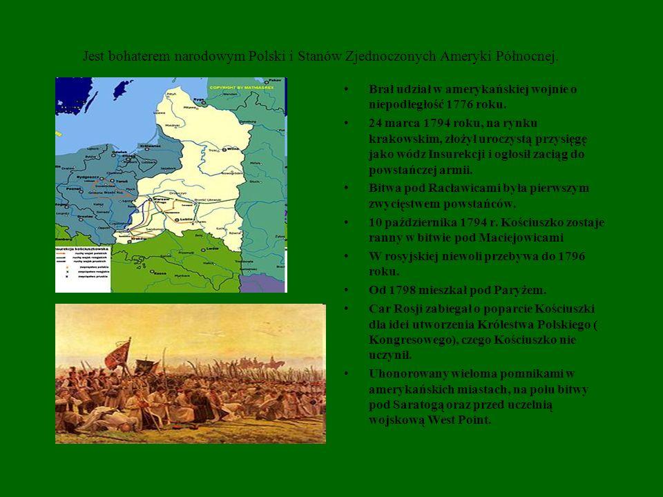 Jest bohaterem narodowym Polski i Stanów Zjednoczonych Ameryki Północnej.