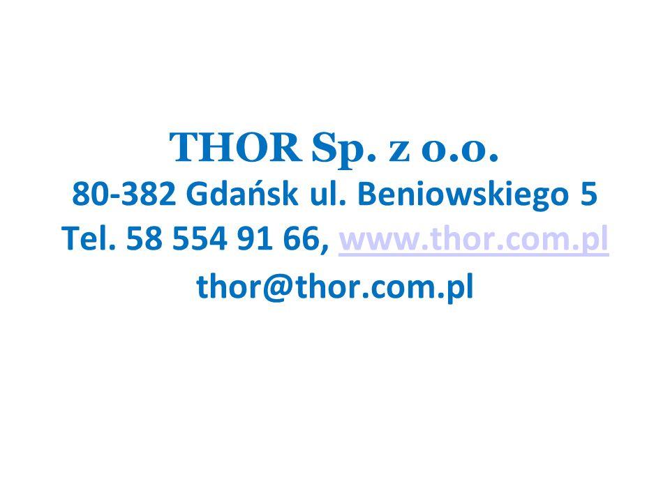 THOR Sp. z o. o. 80-382 Gdańsk ul. Beniowskiego 5 Tel