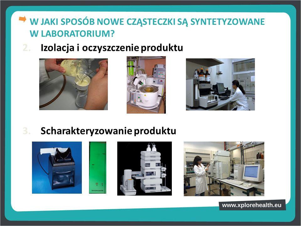 2. Izolacja i oczyszczenie produktu