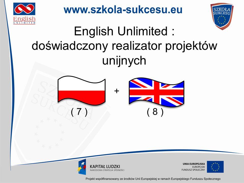 English Unlimited : doświadczony realizator projektów unijnych