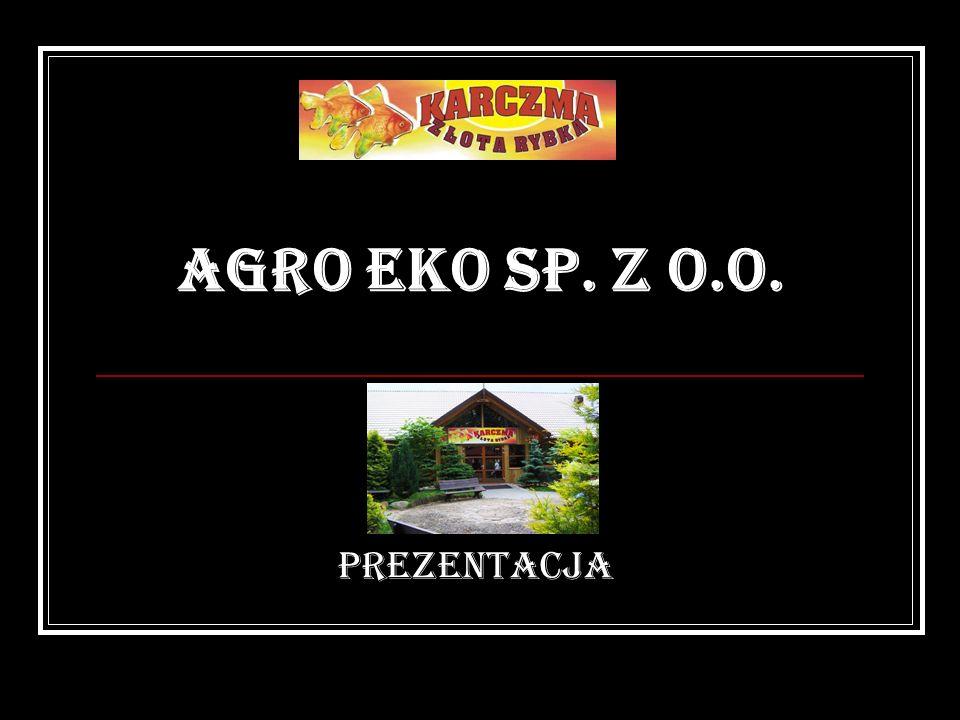 AGRO EKO SP. Z O.O. PREZENTACJA