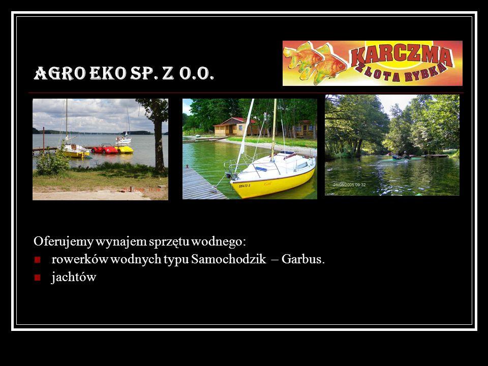 AGRO EKO SP. Z O.O. Oferujemy wynajem sprzętu wodnego: