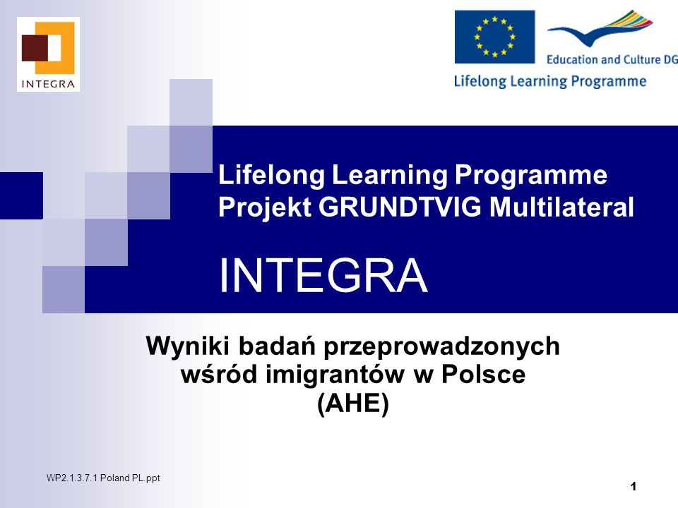 Lifelong Learning Programme Projekt GRUNDTVIG Multilateral INTEGRA
