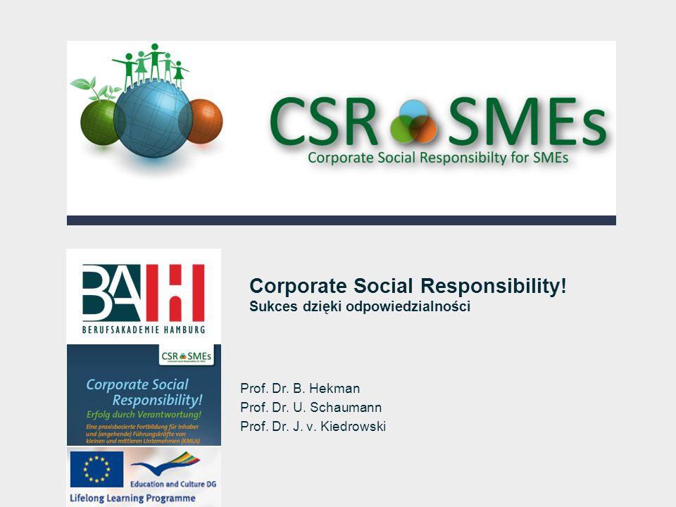 Corporate Social Responsibility! Sukces dzięki odpowiedzialności
