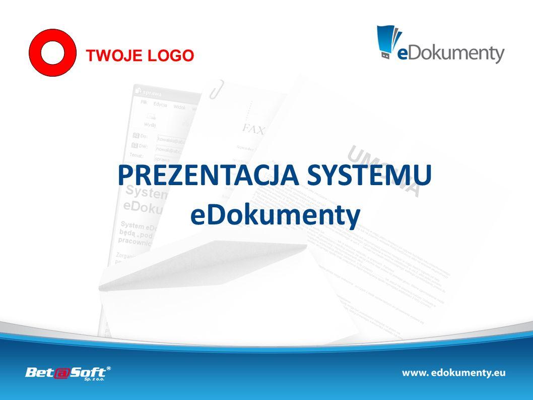 PREZENTACJA SYSTEMU eDokumenty