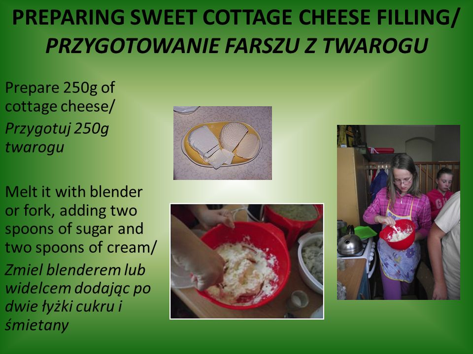 Preparing sweet cottage cheese filling/ przygotowanie farszu z twarogu