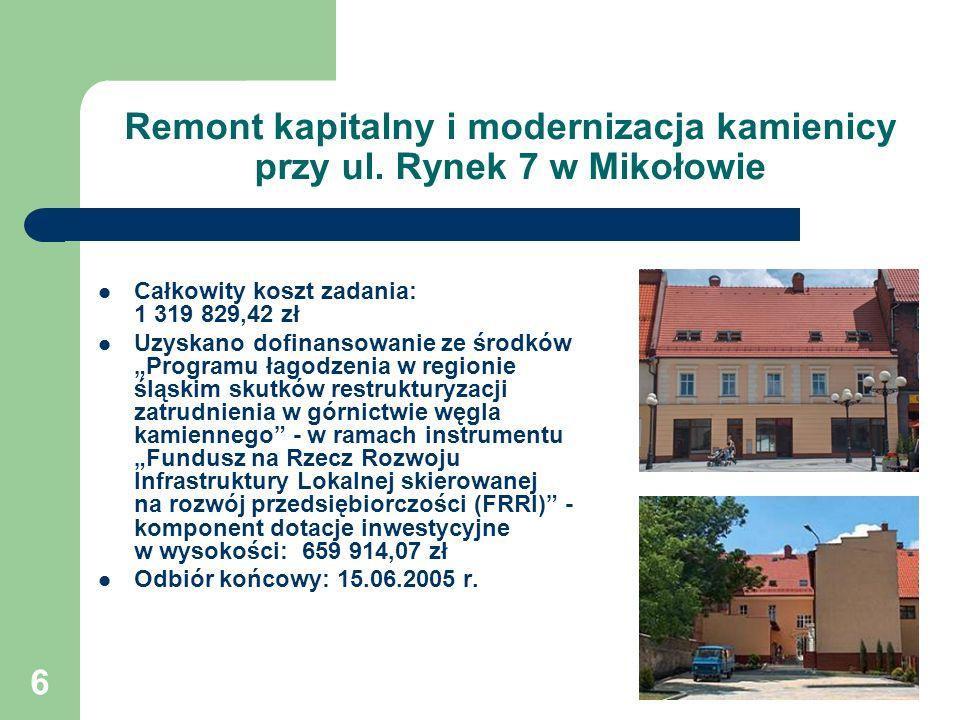 Remont kapitalny i modernizacja kamienicy przy ul. Rynek 7 w Mikołowie