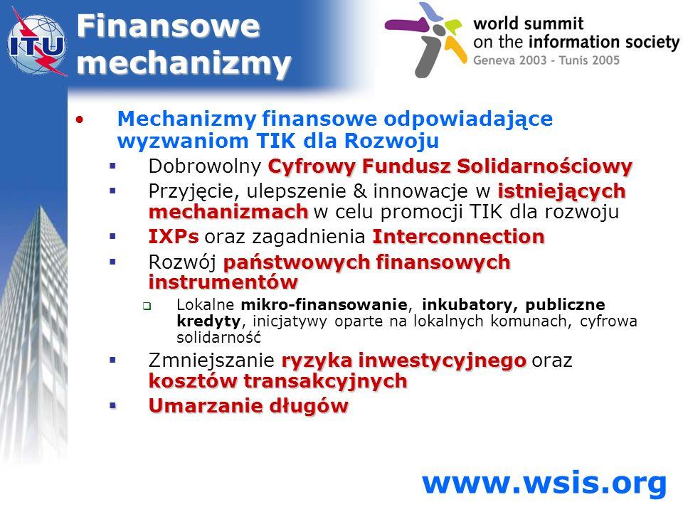 Finansowe mechanizmy www.wsis.org