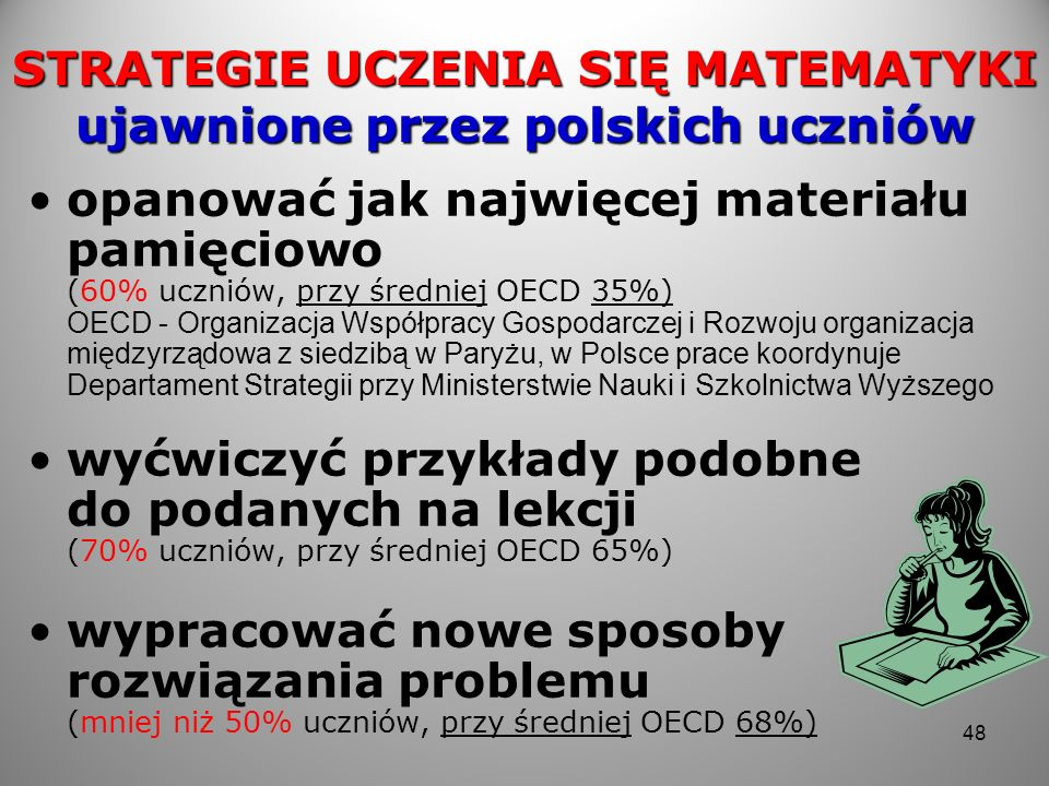STRATEGIE UCZENIA SIĘ MATEMATYKI ujawnione przez polskich uczniów
