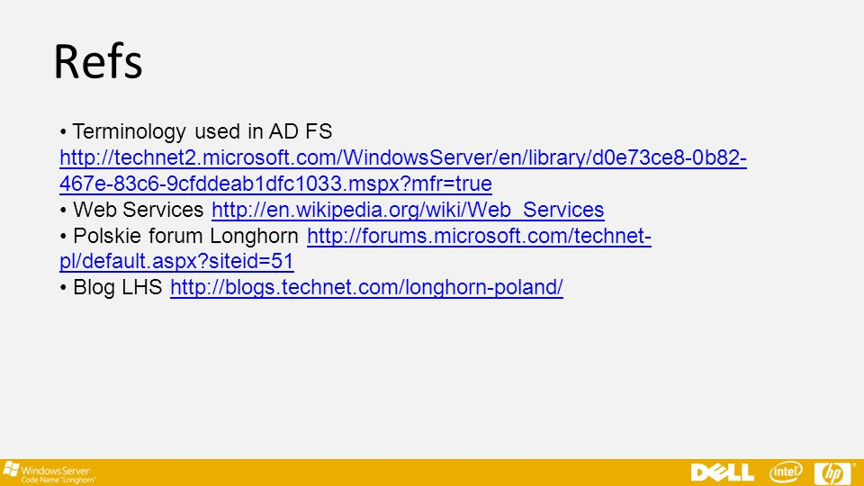 Refs Terminology used in AD FS http://technet2.microsoft.com/WindowsServer/en/library/d0e73ce8-0b82-467e-83c6-9cfddeab1dfc1033.mspx mfr=true.