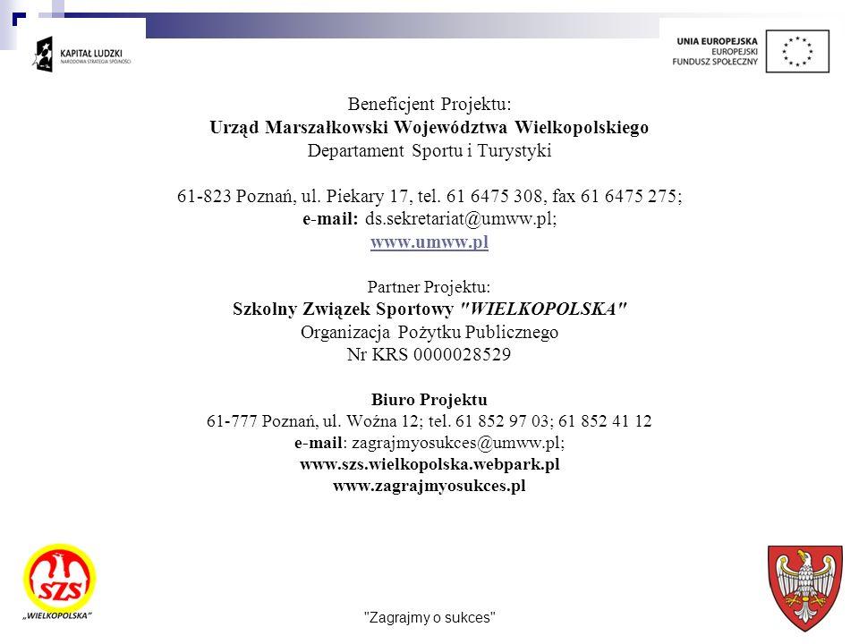 Beneficjent Projektu: Urząd Marszałkowski Województwa Wielkopolskiego