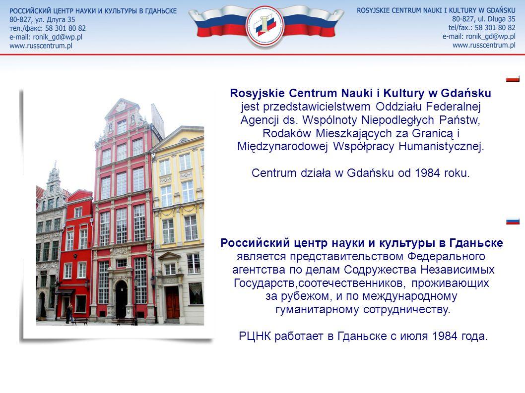 Centrum działa w Gdańsku od 1984 roku.
