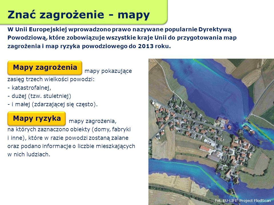 Znać zagrożenie - mapy Mapy zagrożenia Mapy ryzyka