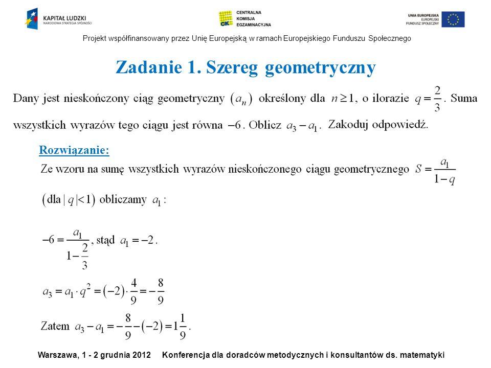 Zadanie 1. Szereg geometryczny