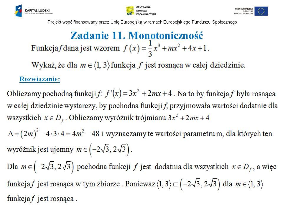 Zadanie 11. Monotoniczność