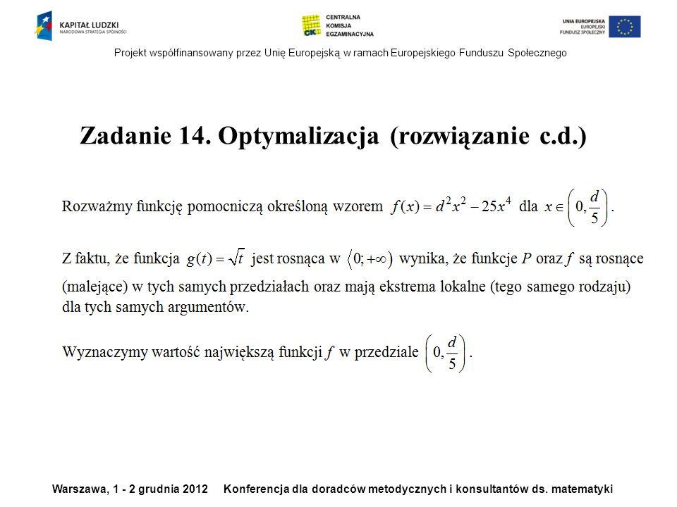 Zadanie 14. Optymalizacja (rozwiązanie c.d.)